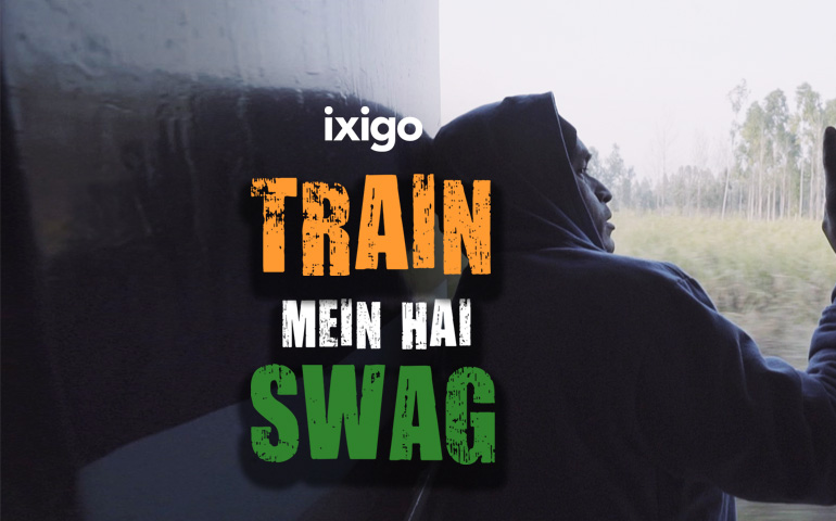 "ixigo's new ""Train Mein Hai Swag"" video is breaking the internet"