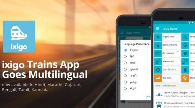 ixigo Train App Launched in 6 Indian Languages! | ixigo