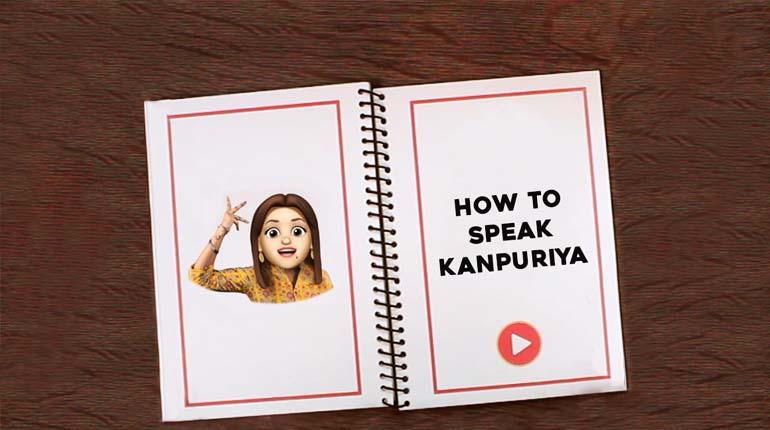how to speak kanpuriya